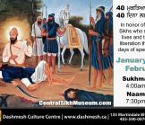 Special Program at Dashmesh Culture Centre in Memory of 40 Mukte - Jan 14 until Feb 22