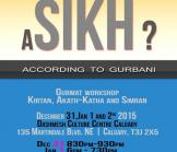 Who is a Sikh - According to Gurbani (English Katha/Workshop)